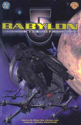 Babilonia 5: El precio de la paz