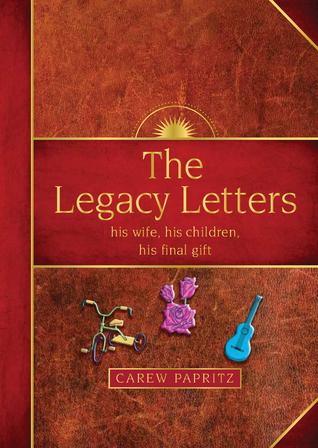 The Legacy Letters: su esposa, sus hijos, su regalo final