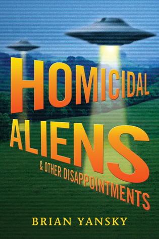 Homicidal Aliens y otras decepciones