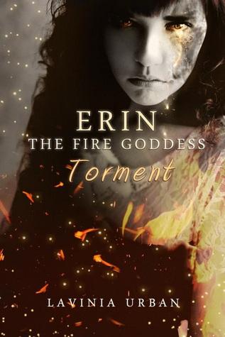 Erin la Diosa del Fuego: Tormento