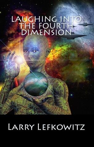 Riéndose en la Cuarta Dimensión: 25 historias divertidas de Fantasía y Ciencia Ficción
