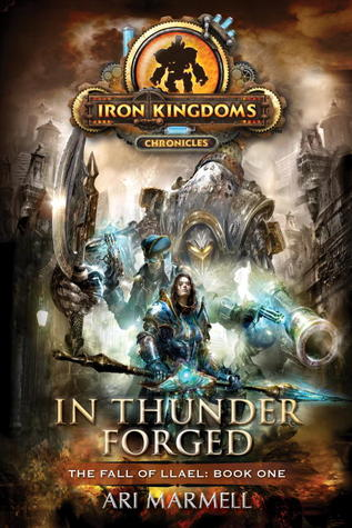 En Thunder Forged: Iron Kingdoms Chronicles