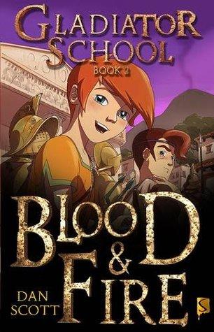Escuela de Gladiadores: Blood and Fire