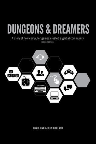 Dungeons & Dreamers: Una historia de cómo los juegos de computadora crearon una comunidad global