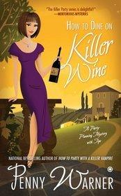 Cómo cenar en el vino asesino