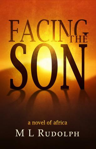 Enfrentando al Hijo, una novela de África