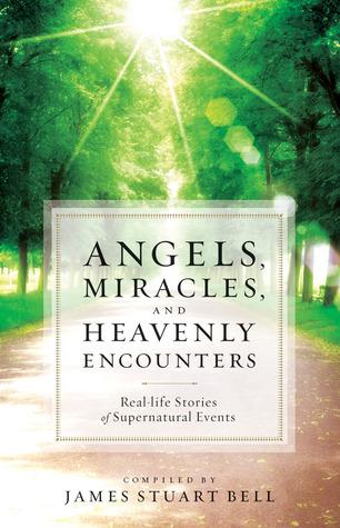 Ángeles, milagros y encuentros celestiales: historias de la vida real de eventos sobrenaturales