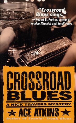 Crossroad Blues: Un misterio de Nick Travers