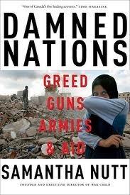 Malditas naciones: avaricia, armas, ejércitos y ayuda