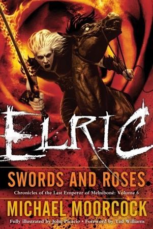 Elric: Espadas y Rosas