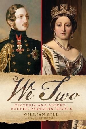 Nosotros dos: Victoria y Albert: gobernantes, socios, rivales