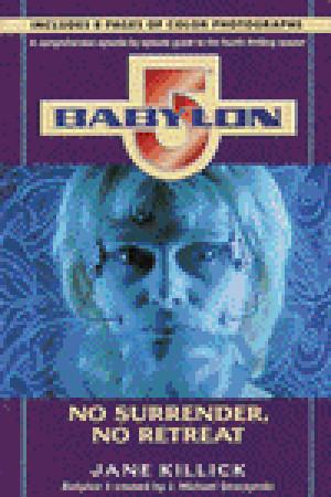 Babylon 5: sin rendición, sin retiro
