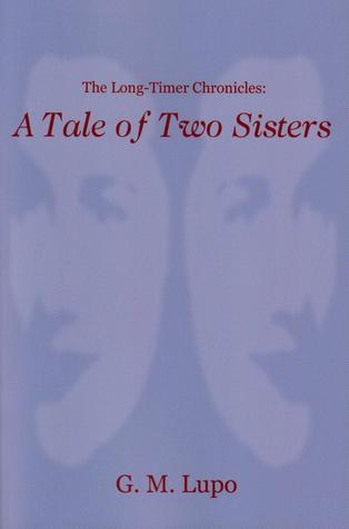 Un cuento de dos hermanas (las crónicas de largo plazo: libro 1)