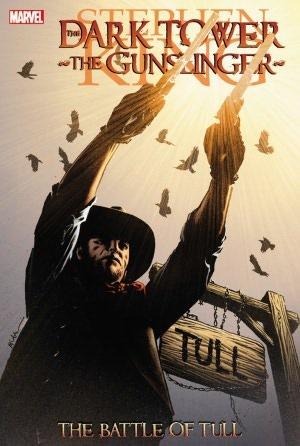 La torre oscura: el pistolero - La batalla de Tull