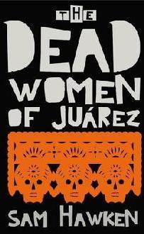 Las mujeres muertas de Juárez