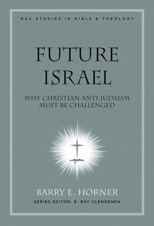 Futuro Israel: Por qué el Antijudaísmo Cristiano debe ser Desafiado