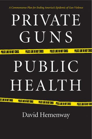 Armas privadas, salud pública
