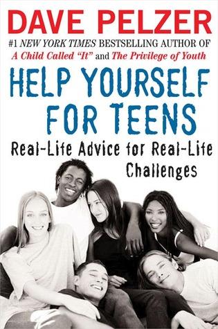 Ayúdense a sí mismos para los adolescentes: Consejos reales para los desafíos de la vida real