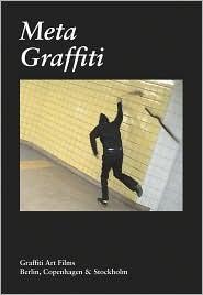 Meta Graffiti: Graffiti Art Films - Berlín, Copenhague y Estocolmo