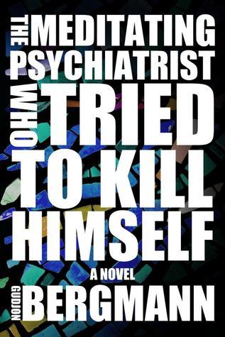 El psiquiatra meditador que intentó suicidarse