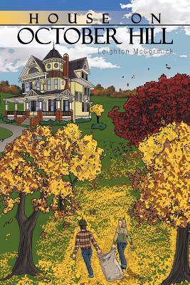 Casa en la colina de octubre