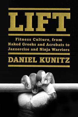 Ascensor: Fitness Culture, De Griegos desnudos y Acróbatas a Jazzercise y Ninja Warriors