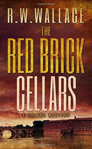 Las bodegas de ladrillo rojo: un misterio de Tolosa