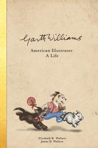 Garth Williams, ilustrador americano: una vida
