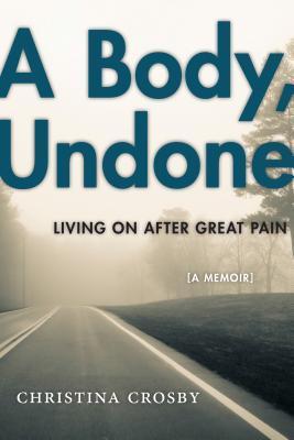 Un Cuerpo, Undone: Viviendo después de un gran dolor