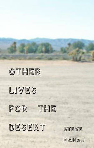 Otras vidas para el desierto