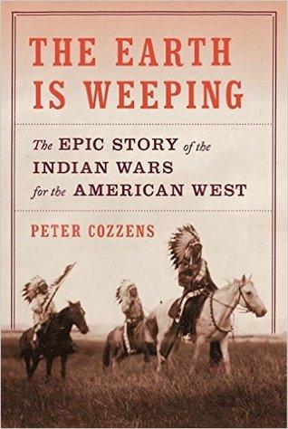 La Tierra está llorando: la historia épica de las guerras indias para el oeste americano