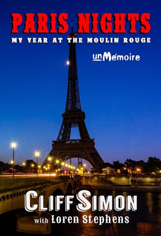 Noches de París: Mi año en el Moulin Rouge