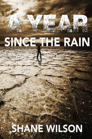 Un año desde la lluvia