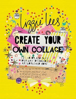 Cree su propio collage: corte, coloree y pegue su manera a las obras de arte fabulosas y más