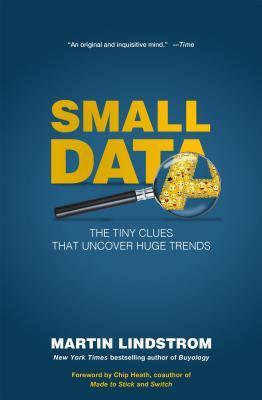 Pequeños datos: las pequeñas pistas que descubren grandes tendencias