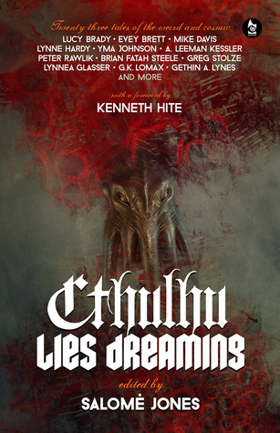 Cthulhu Mentiras Soñando: veintitrés cuentos de lo extraño y cósmico