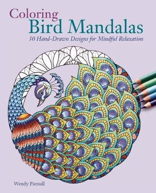 Color Mandalas de pájaros: 30 dibujos a mano para la relajación consciente