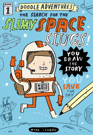Doodle Adventures: La búsqueda de las Slimy Space Slugs!