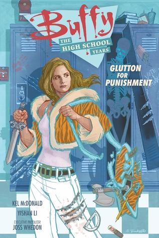 Buffy: Los Años de Escuela Secundaria - Glutton for Punishment