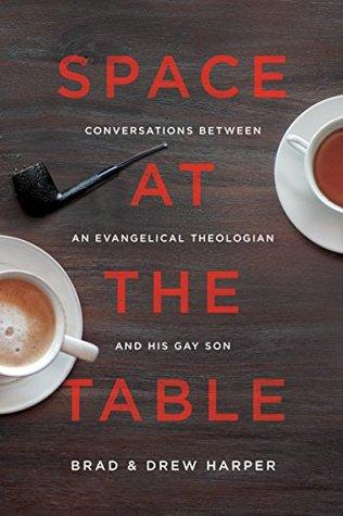 Espacio en la mesa: conversaciones entre un teólogo evangélico y su hijo gay