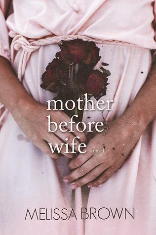 Madre antes de la esposa