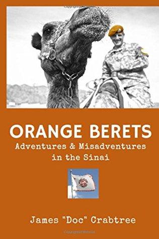 Boinas Naranjas: Aventuras y desventuras en el Sinaí
