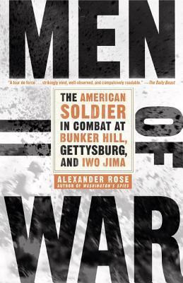 Hombres de guerra: El soldado estadounidense en combate en Bunker Hill, Gettysburg e Iwo Jima
