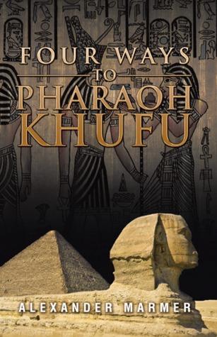 Cuatro maneras de Faraón Khufu