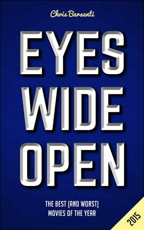 Eyes Wide Open 2015: El Mejor Películas del Año (y peor)