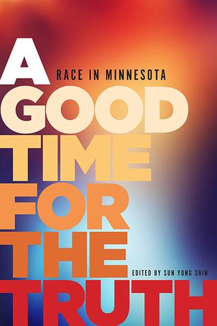 Un buen momento para la verdad: Carrera en Minnesota