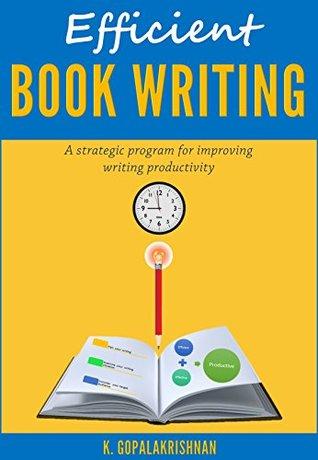 Eficiente escritura de libros: un programa estratégico para mejorar la productividad de la escritura