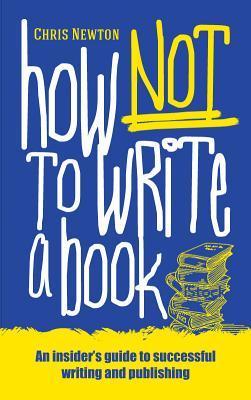 Cómo no escribir un libro
