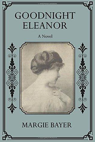 Goodnight Eleanor: Una novela