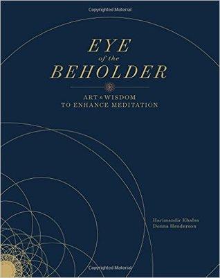 Ojo del espectador: Arte y sabiduría para mejorar la meditación